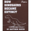 Flipbook : How DINOSAURS became extinct