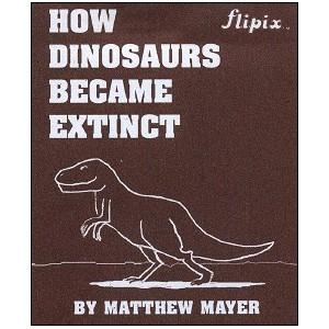 Flipbook : How DINOSAURS became extinct