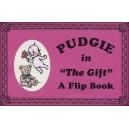 Flipbook : PUDGIE - Le cadeau