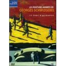 DVD : GEORGES SCHWIZGEBEL - Les Peintures animées