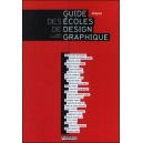 Livre : Guide des ECOLES DE DESIGN GRAPHIQUE