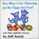 Flipbook : Are Blue Cats Dancing on the Eggs for Fun?