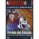 DVD : Films de Filles - Les maîtres de l'animation russe