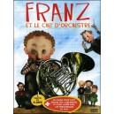 DVD : FRANZ et le chef d'orchestre (Bland Tistlar)