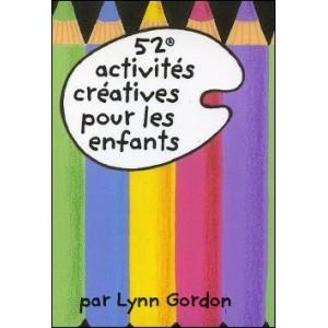 Game : 52 activités créatives pour les enfants (52 Great Art Projects for Kids)