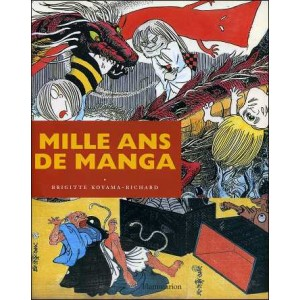 Book : Mille ans de Manga (Thousand years of Manga)