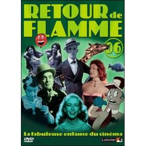 DVD : Retour de Flamme - Volume 6