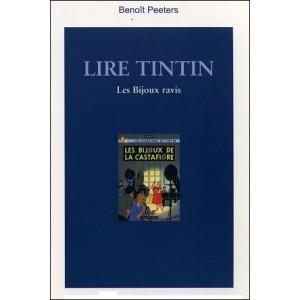 Book : LIRE TINTIN - Les Bijoux Ravis