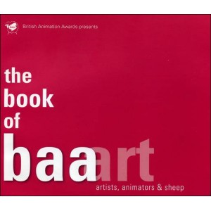 Book : THE BOOK OF BAA ART - Artists Animators & Sheep