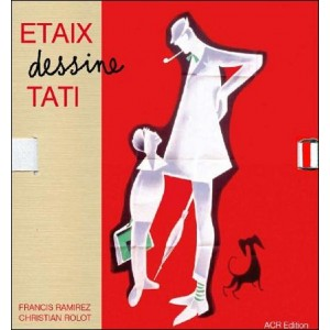 Book : ETAIX dessine TATI (ETAIX draws TATI)