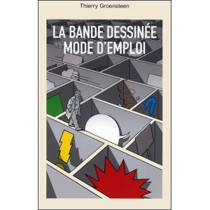 Book : LA BANDE DESSINEE - MODE D'EMPLOI