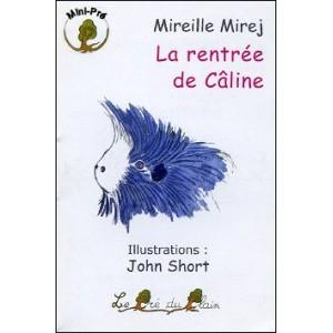 Book : La rentrée de Câline