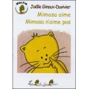 Livre : Mimosa aime - Mimosa n'aime pas