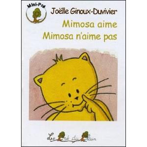 Book : Mimosa aime - Mimosa n'aime pas