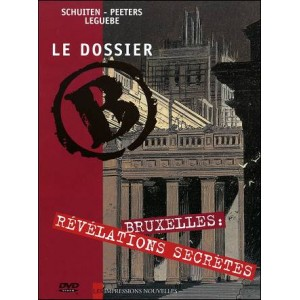 DVD: The B FILE - Brussels: secret revelations