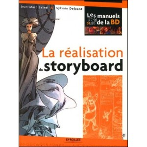 Book : LA REALISATION DU STORYBOARD