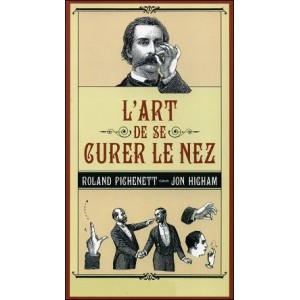 Livre : NOSEPICKING FOR PLEASURE (L'Art de se curer le nez)