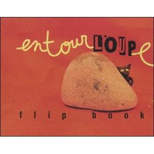 Flipbook : EntourLOUPe