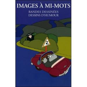 Book : IMAGES À MI-MOTS bandes dessinées dessins d'humour