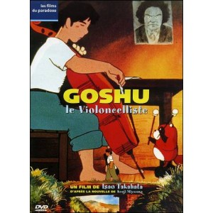 DVD : GAUCHE THE CELLIST (Goshu le violoncelliste)