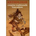 Livre - CD : Anthologie de la Comptine Traditionnelle Francophone