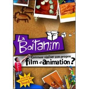 DVD : LA BOITANIM - Comment réaliser son propre film d'animation ?