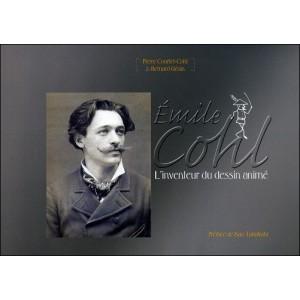 Livre - DVD : ÉMILE COHL - L'inventeur du dessin animé