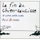 Livre : LA FIN DU CHIEN-SAUCISSE et autres petits contes