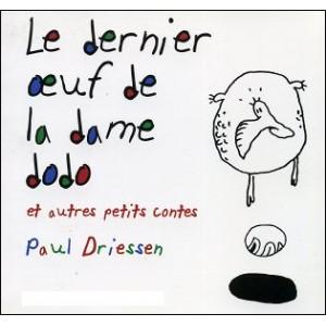 Book : LE DERNIER OEUF DE LA DAME DODO et autres petits contes