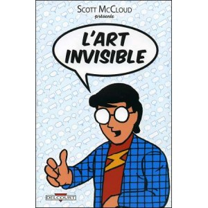 Comics : L'ART INVISIBLE (Understanding Comics : The Invisible Art)