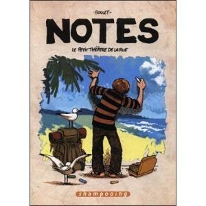 Comics : BOULET - Notes 2 - LE PETIT THÉÂTRE DE LA RUE