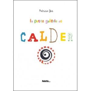 Livre POP-UP : La petite galerie de CALDER