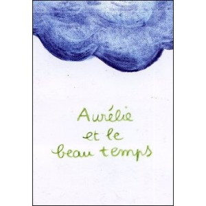 Flipbook : AURÉLIE ET LE BEAU TEMPS