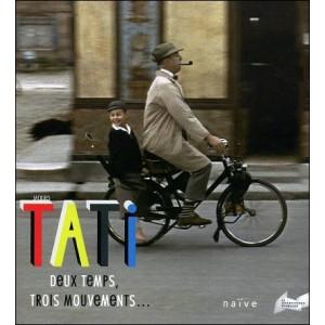 Book : JACQUES TATI - Deux temps trois mouvements...