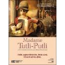 DVD : MADAME TUTLI-PUTLI