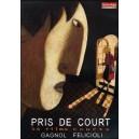 DVD : PRIS DE COURT