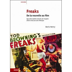 Book : FREAKS - From novel to movie (De la nouvelle au film)