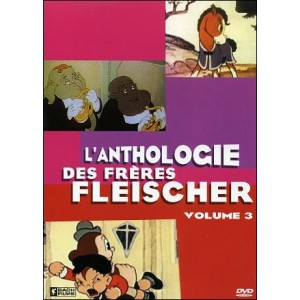 DVD : MAX & DAVE FLEISCHER ANTHOLOGY - Vol 3
