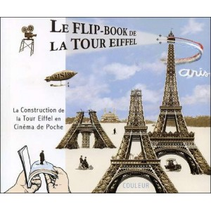 Flipbook : THE FLIP-BOOK OF THE EIFFEL TOWER