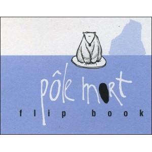 Flipbook : PÔLE MORT