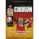 DVD : CHORON DERNIÈRE - Vie et mort du Professeur CHORON et de CHARLIE HEBDO