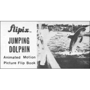 Flipbook : LE DAUPHIN ACROBATE (Jumping Dolphin)