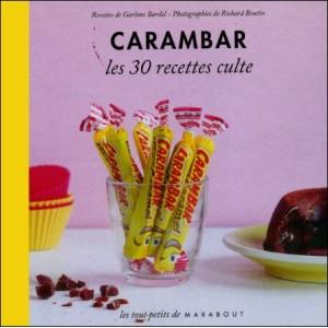 Book : CARAMBAR - Les 30 recettes culte