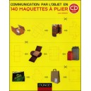 Livre : 140 MAQUETTES À PLIER - Communication par l'objet