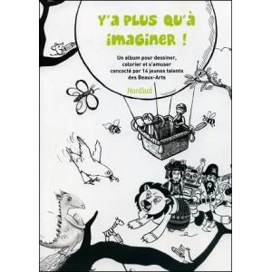 Livre : Y'A PLUS QU'À IMAGINER !