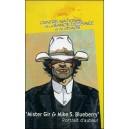VHS : MISTER GIR & MIKE S. BLUEBERRY - Portrait d'auteur