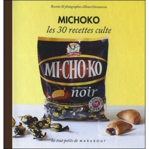 Book : MICHOKO - Les 30 recettes culte