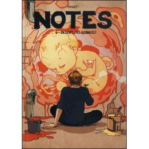 Comics : BOULET - Notes 6 - DEBOUT MES GLOBULES !