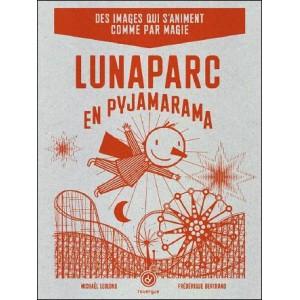Livre : LUNAPARC EN PYJAMARAMA