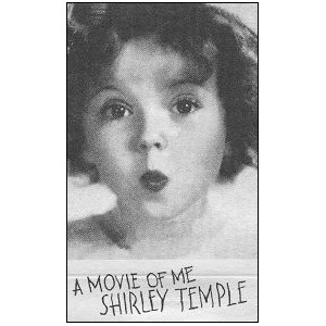 Flipbook : SHIRLEY TEMPLE - a movie of me
